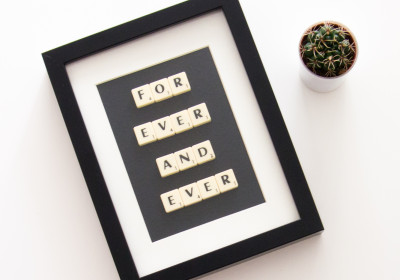 Scrabble Art - For ever and ever